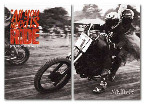 All You Need Is Ride - Aynir #6 - Motorcycle Cities MAGAZINE