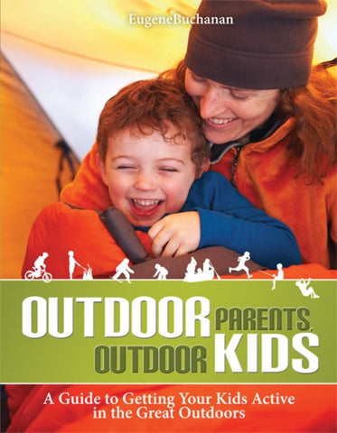 Book : Outdoor Parents, Outdoor Kids - Grand River Kayak Dunnville Ontario Canada