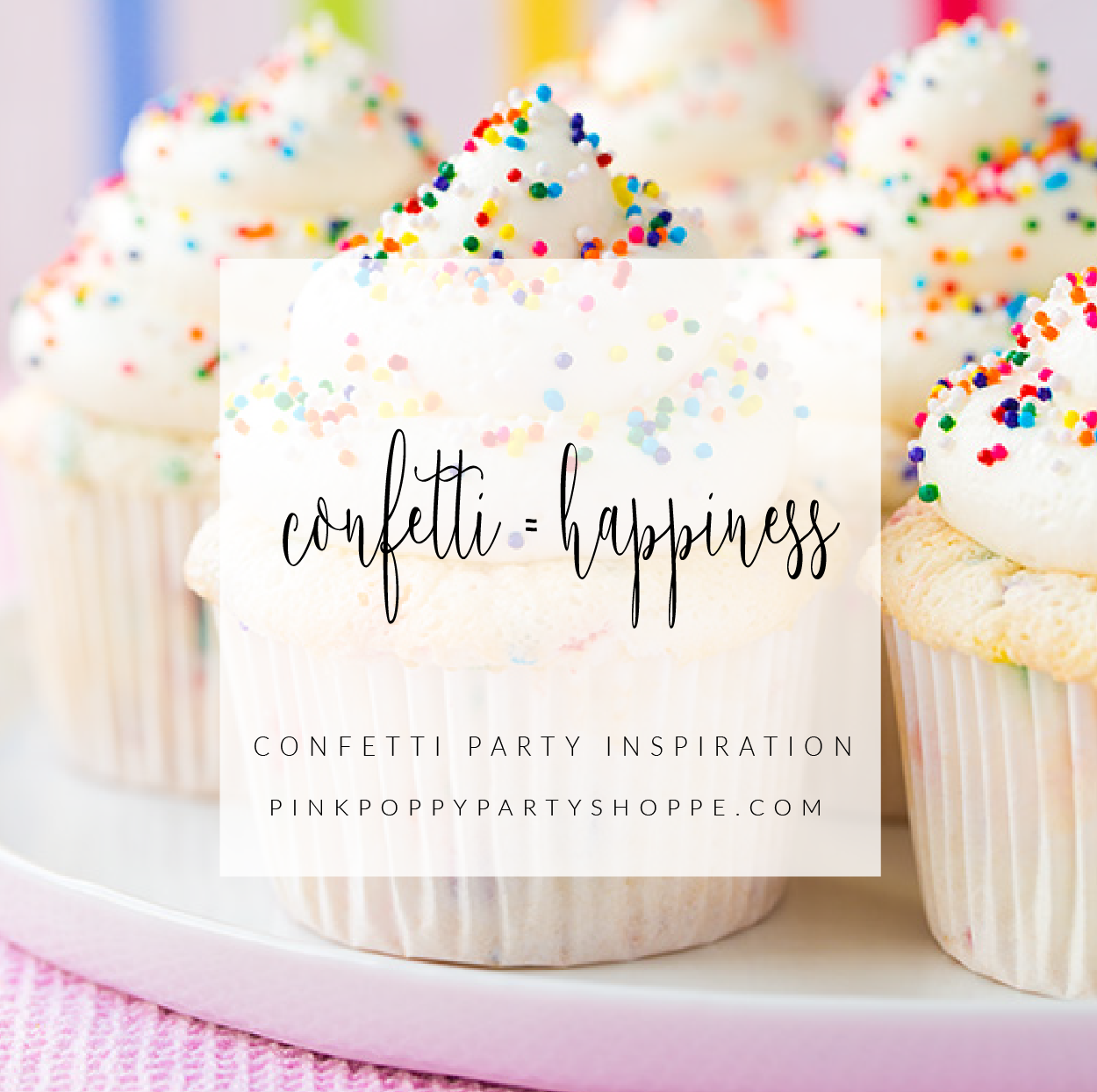 Confetti = Happiness | Plan Your Next Confetti Party | Party with Pink Poppy Blog