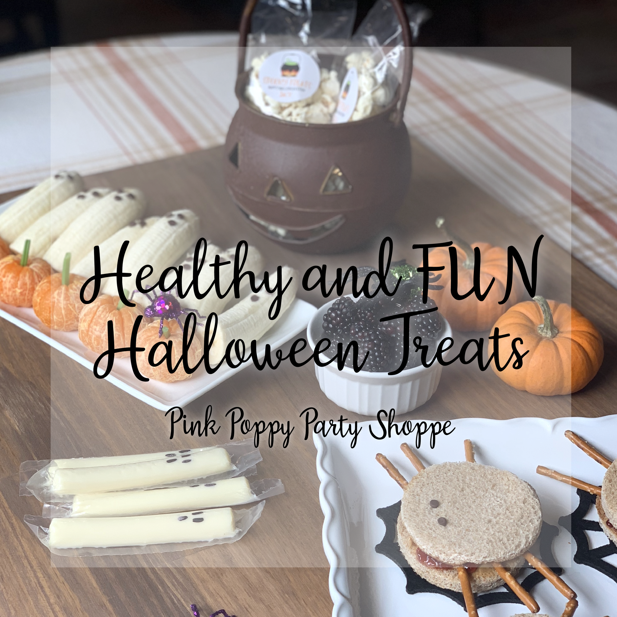 Healthy and Fun Halloween Treat Ideas for Kids | Pink Poppy Party Shoppe