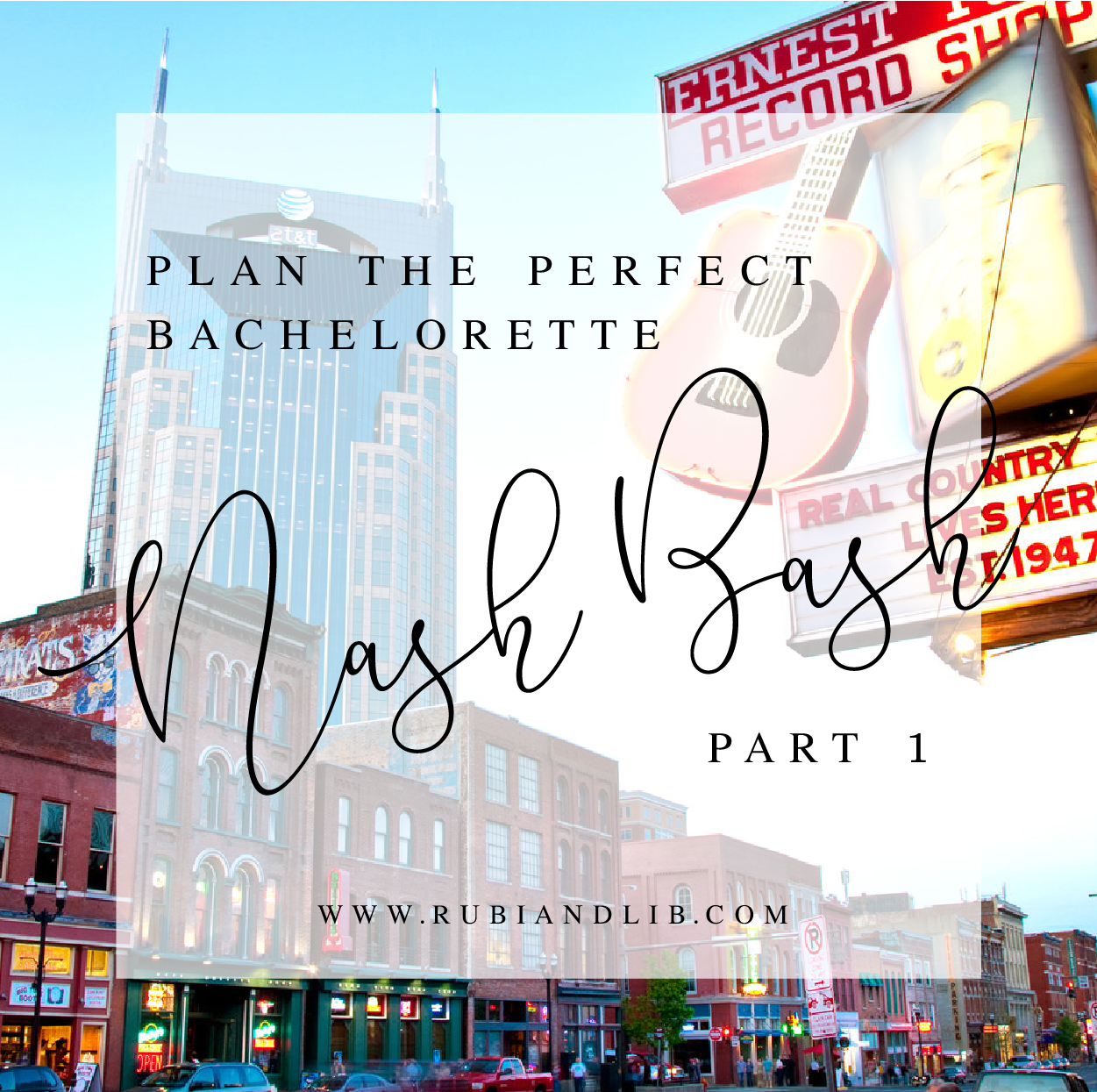 A Nashville Bachelorette Party - Part 1