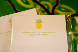 """When Life Hands You Pineapples Make Pina Coladas"" Notepad - Chestnut Lane Antiques & Interiors - 4"