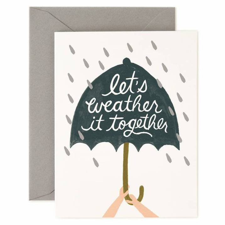 Weather It Together Greeting Card