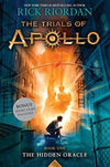 The Hidden Oracle (Trials of Apollo, Book One) (Trials of Apollo (1))