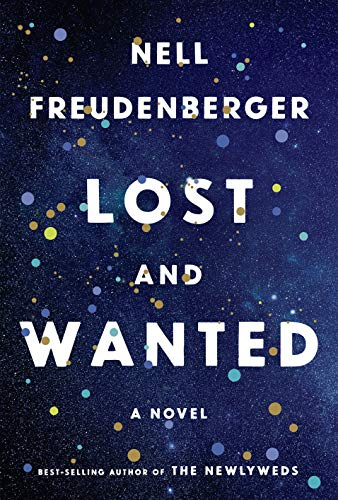 Lost and Wanted: A Novel By Nell Freudenberger