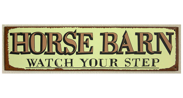 Horse Barn Watch Your Step Sign 31346