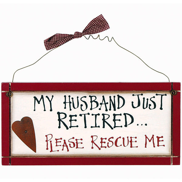 Please Rescue Me Retirement Sign 29900