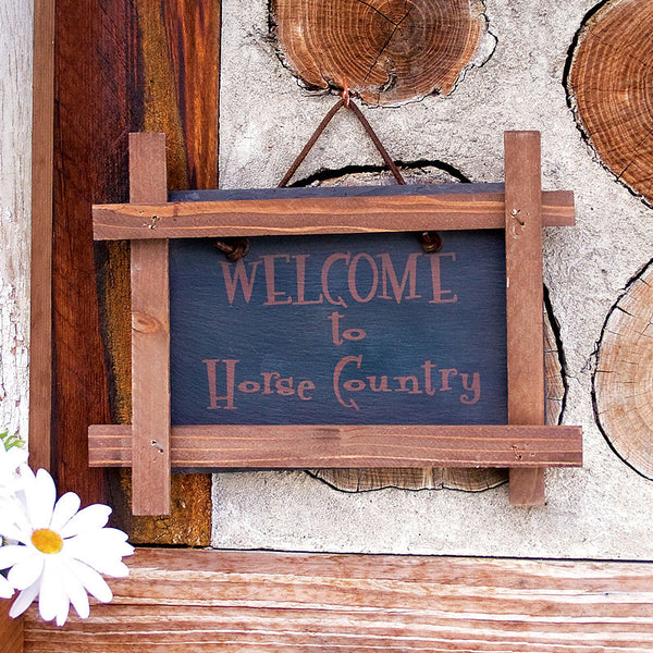Welcome to Horse Country Slate Sign 33453