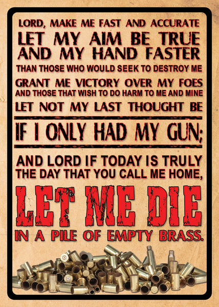 If I Only Had My Gun Prayer Sign 1500