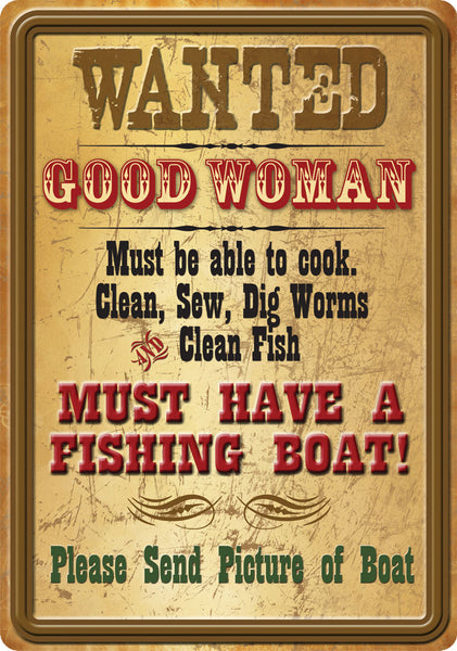 Vintage Wanted! Good Woman Sign 1588