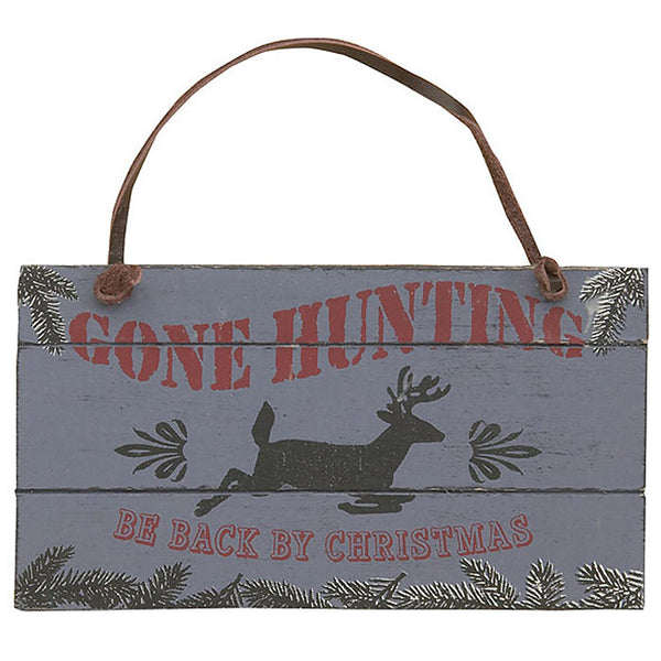Gone Hunting Be Back by Christmas Deer Ornament 97209