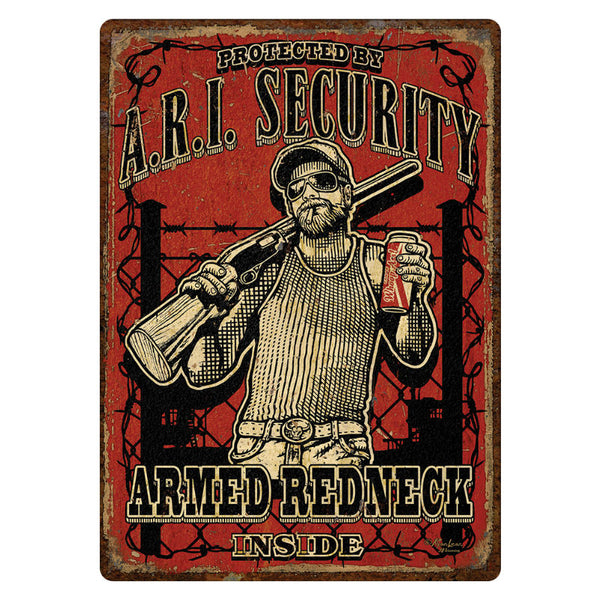 Armed Redneck Inside Tin Sign 2252