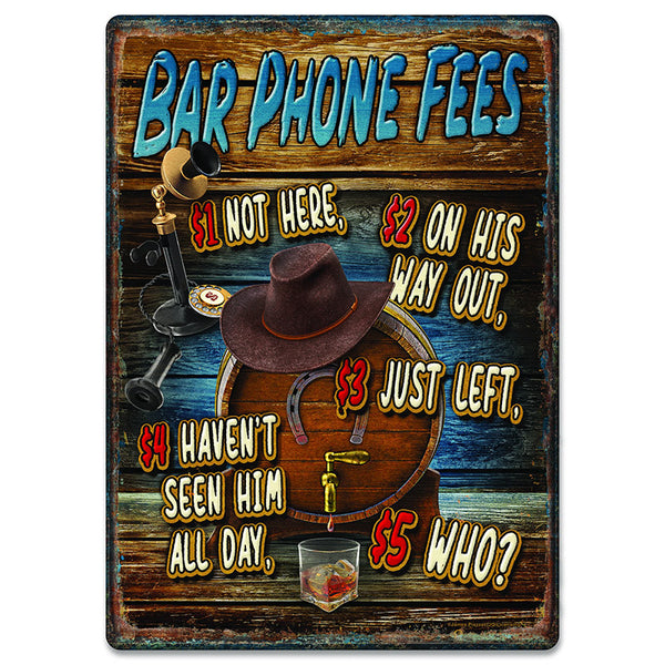 Bar Phone Fees Tin Sign 2716