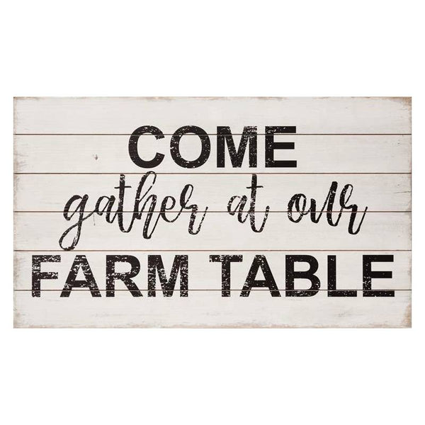Come Gather At Our Farm Table Sign 8W2581