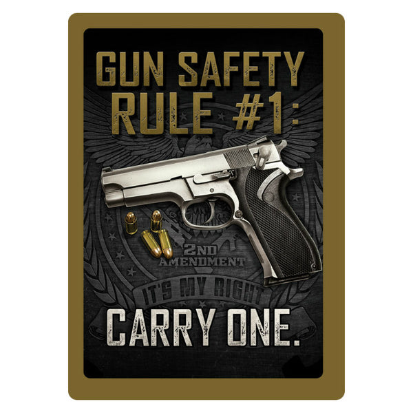 Gun Safety Rule #1 Tin Sign 1461