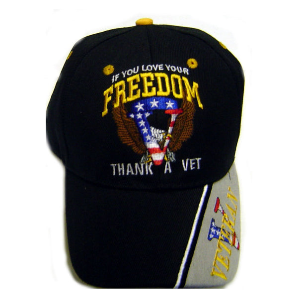 If You Love Your Freedom Thank A Vet Cap CP260