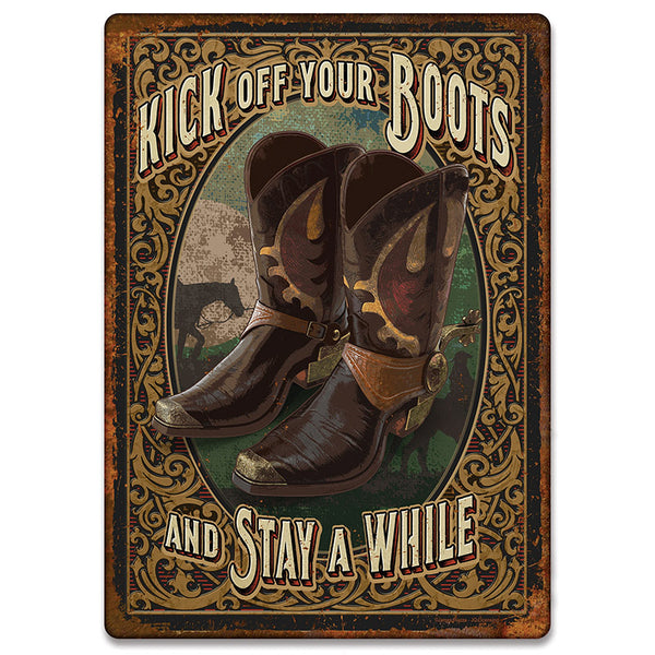 Kick Off Your Boots Tin Sign 2664