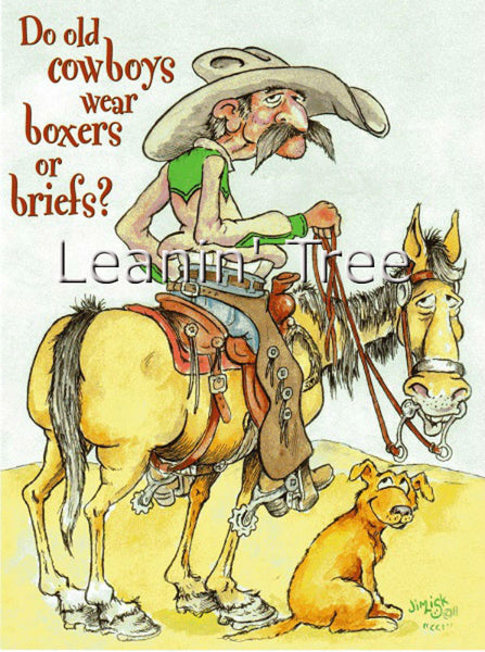Leanin' Tree Boxers or Briefs Cowboy Birthday Card 17494