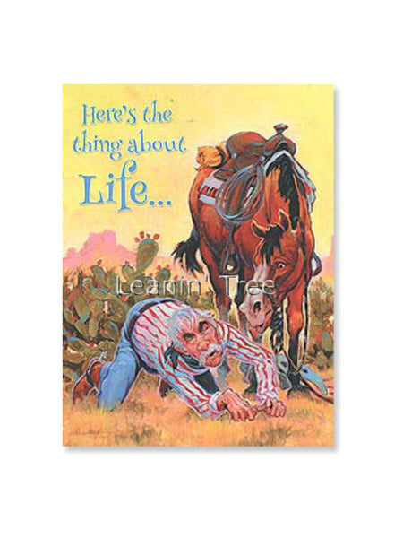 Leanin' Tree The Thing About Life Encouragement Card 20500
