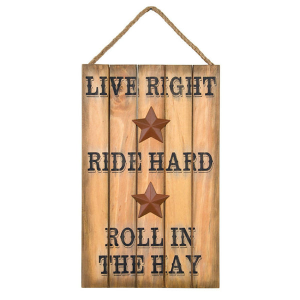 Live Right Ride Hard Western Sign 12820