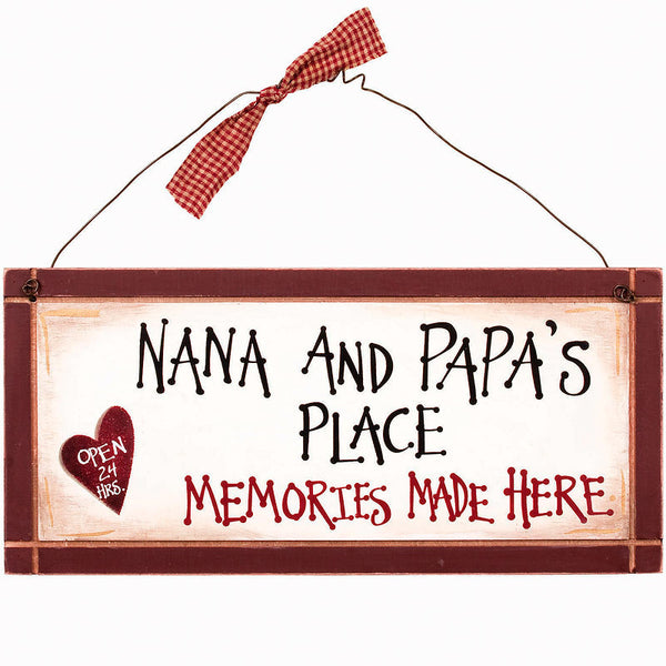 Nana And Papa's Place Memories Made Here Sign 32208