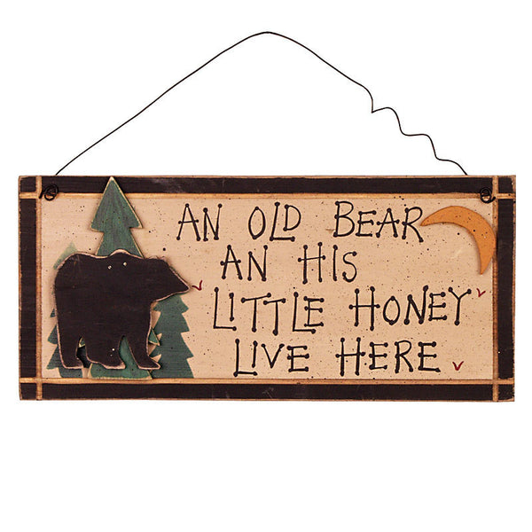 An Old Bear And His Honey Live Here Sign 29678