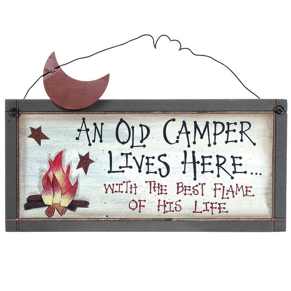 An Old Camper Lives Here with the Flame of His Life Sign 28062