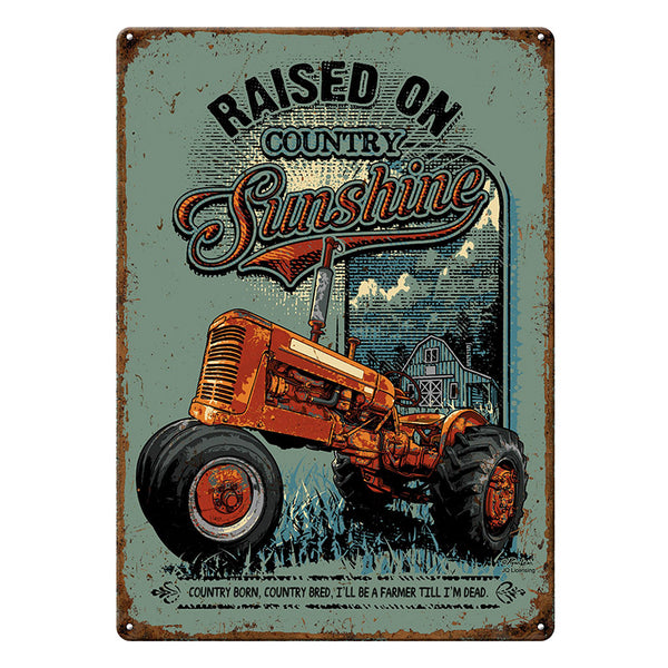 Raised On Country Sunshine Tractor Tin Sign 4515