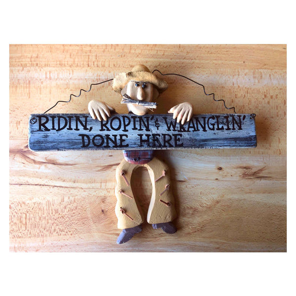 Ridin' Ropin' Wranglin' Dangling Cowboy Sign 24490X