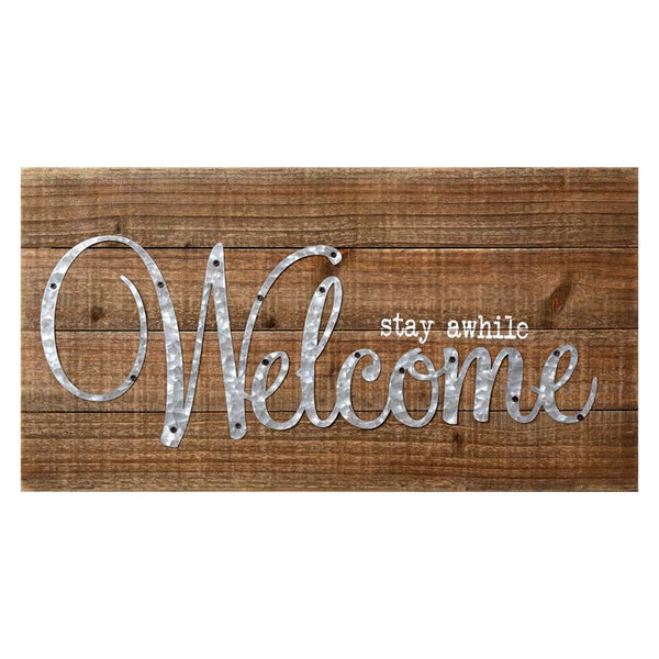 Stay Awhile Welcome Sign 8W2478