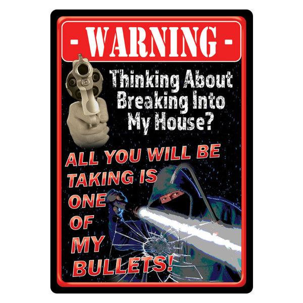 Take A Bullet Tin Sign 2258