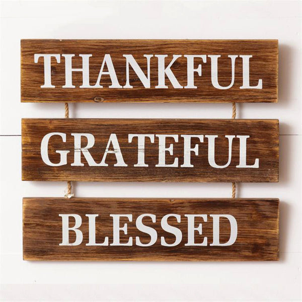 Thankful Grateful Blessed Wooden Sign 6W2696