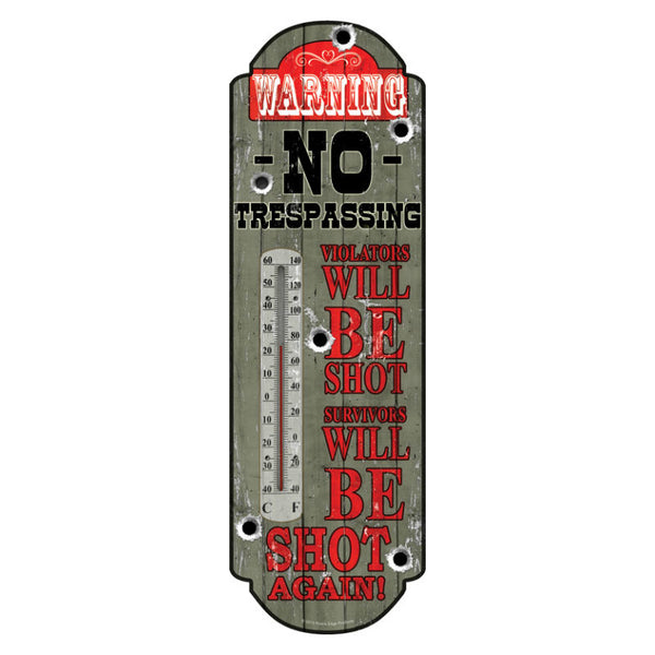 Warning No Trespassing Tin Thermometer 1392