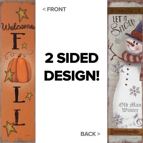 Welcome Fall Let It Snow Reversible Sign 6W2561