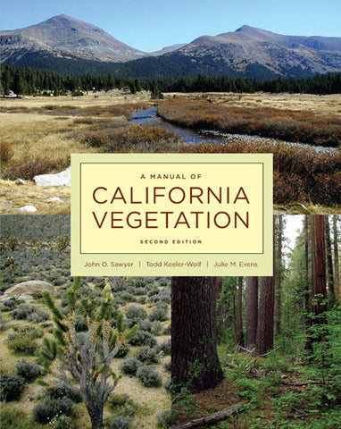 A Manual of California Vegetation, Second Edition