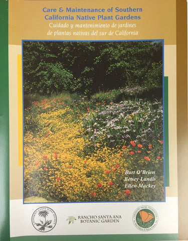 Care and Maintenance of Southern California Native Plant Gardens