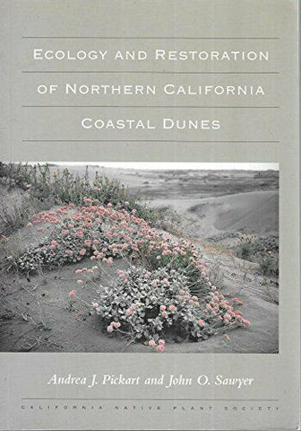 Ecology and Restoration of Northern California Coastal Dunes