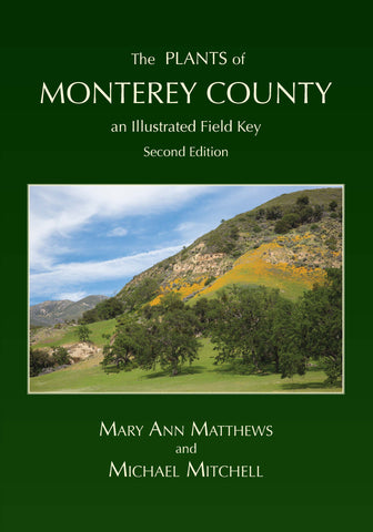 The Plants of Monterey County, an Illustrated Field Key