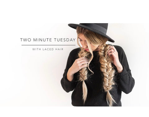 TWO MINUTE TUESDAY: Creative Braids
