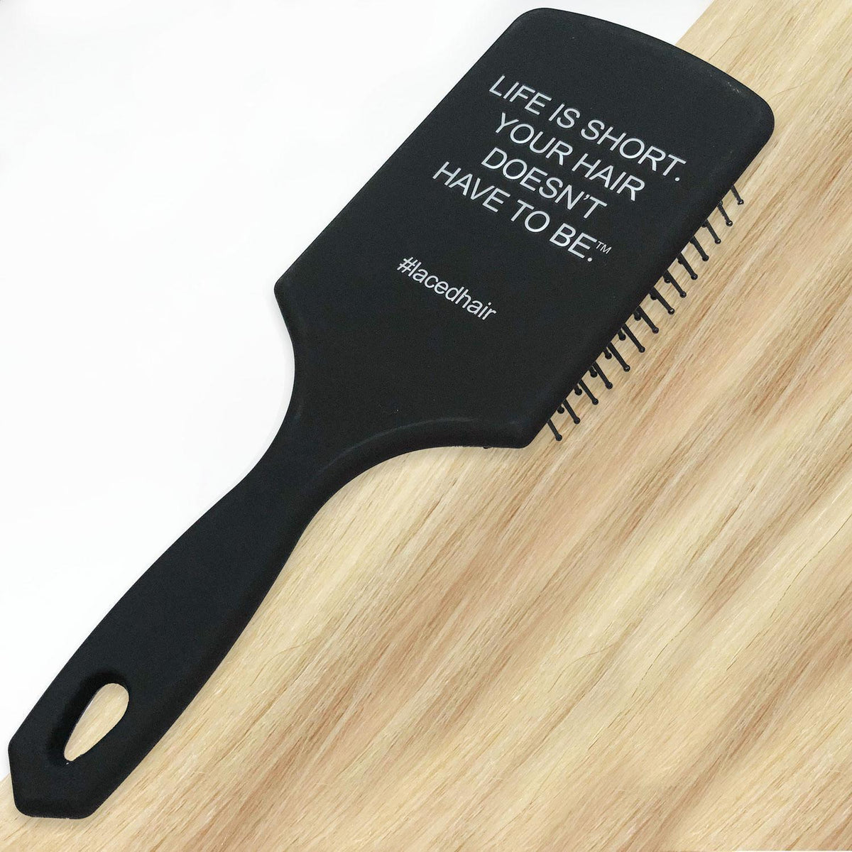 "Tools - Laced Hair ""Life Is Short"" Large Extension Safe Detangling Brush"