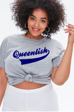 Pro Tail Queenlish Tee
