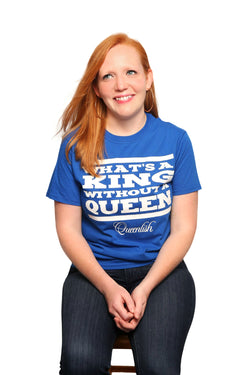 King Without A Queen? Ladies Scoop Neck Tee