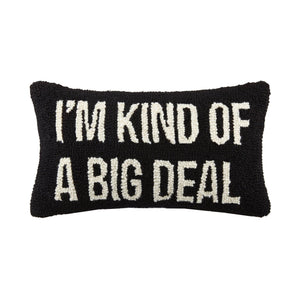 Peking Handicraft - I'm Kind of A Big Deal Hook Pillow, Black