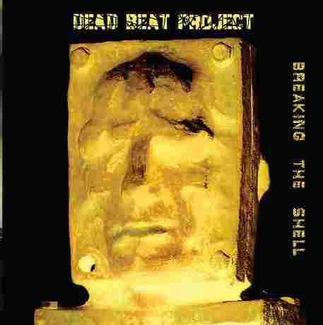 Dead Beat Project ‎- Breaking The Shell