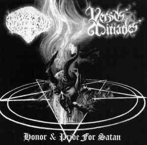 Behalf Fiend / Versos Miríades - Honor & Pride for Satan (split)