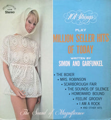 101 Strings Play Million Seller Hits Of Today (Written By Simon And Garfunkel), 101 Strings (Vinyl)