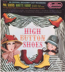 High Button Shoes (An Original Broadway Cast Recording), Phil Silvers / Nanette Fabray (Vinyl)