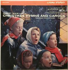 Christmas Hymns And Carols Volume 1, The Robert Shaw Chorale (Vinyl)