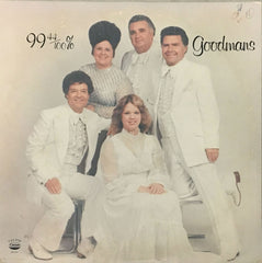99 44/100% Goodmans, The Happy Goodman Family (Vinyl)