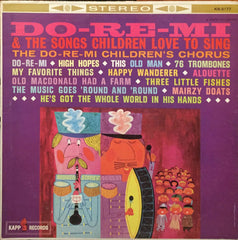 Do-Re-Mi & The Songs Children Love To Sing, The Do-Re-Mi Children's Chorus (Vinyl)